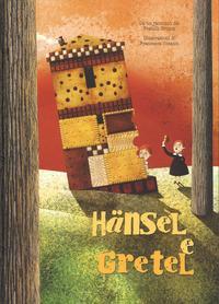 Hänsel e Gretel da un racconto dei fratelli Grimm. Ediz. a colori