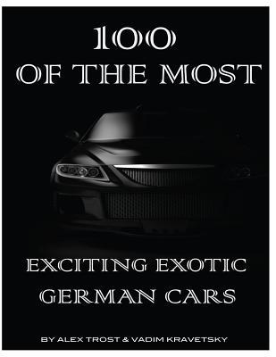 100 of the Most Exciting Exotic German Cars