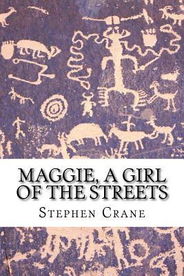 Maggie, a Girl of th...