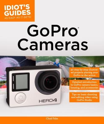 Idiot's Guides GoPro Cameras