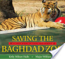 Saving the Baghdad Zoo