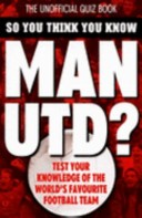 So You Think You Know Manchester United