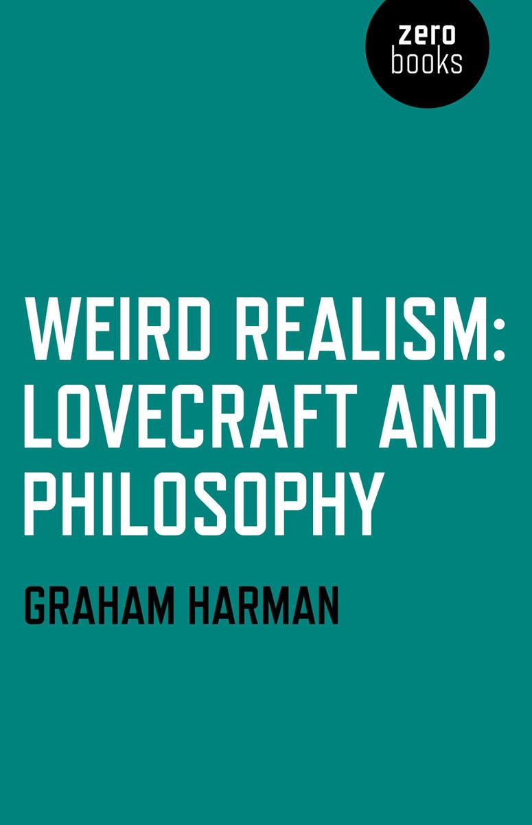 Weird Realism; Lovec...