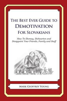 The Best Ever Guide to Demotivation for Slovakians