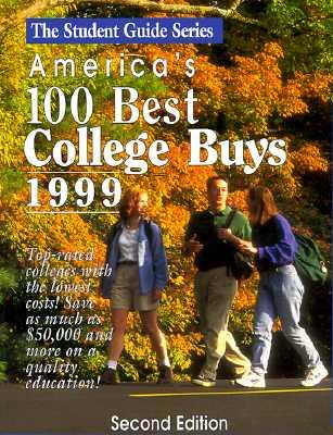 America's 100 Best College Buys 1999