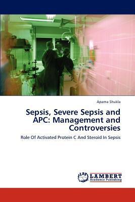 Sepsis, Severe Sepsis and APC