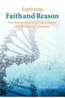 Exploring Faith and Reason