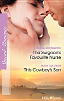 Special Moments Duo / The Surgeon's Favourite Nurse / This Cowboy's Son