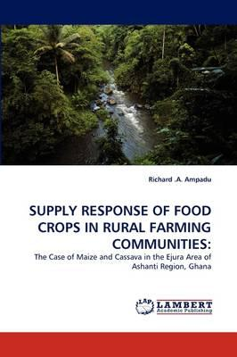 SUPPLY RESPONSE OF FOOD CROPS IN RURAL FARMING COMMUNITIES