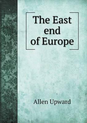 The East End of Europe