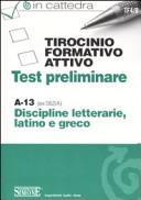 Tirocinio formativo attivo. Test preliminare. A-13