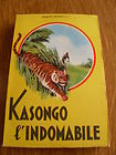Kasongo l'indomabile