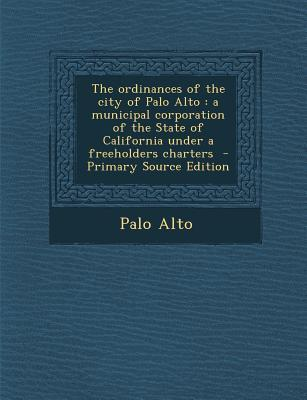 The Ordinances of the City of Palo Alto
