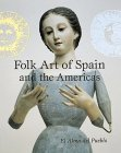 Folk Art of Spain and the Americas