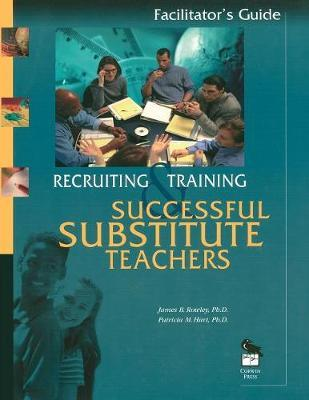Recruiting and Training Successful Substitute Teachers