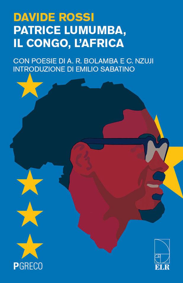 Patrice Lumumba, il Congo, l'Africa