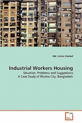 Industrial Workers Housing
