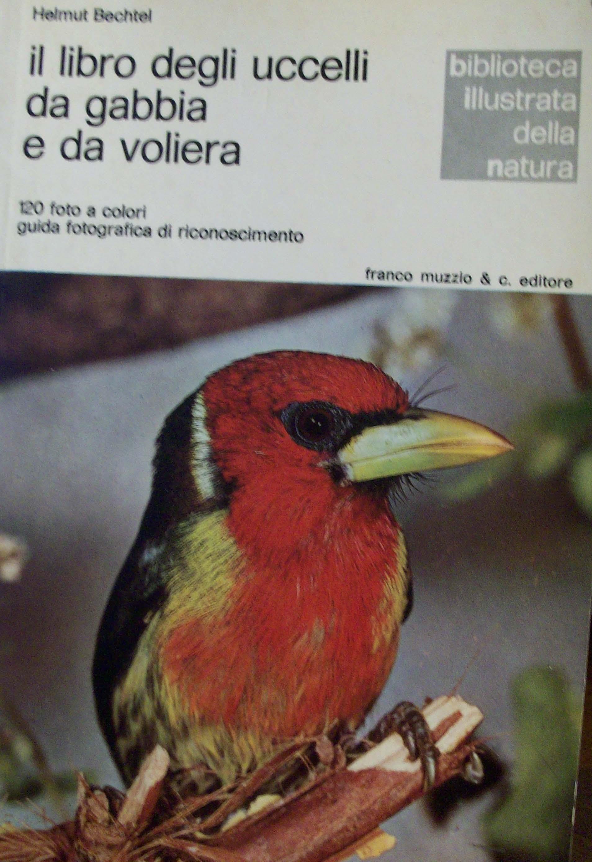 Il libro degli uccelli da gabbia e da voliera