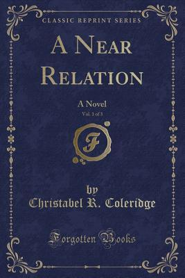 A Near Relation, Vol. 1 of 3