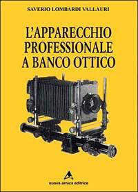L' apparecchio professionale a banco ottico