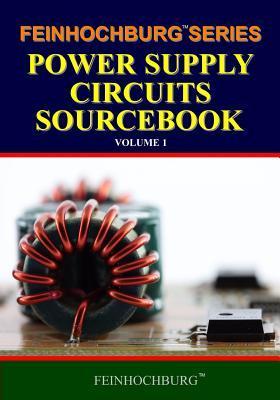 Feinhochburg Series Power Supply Circuits Sourcebook
