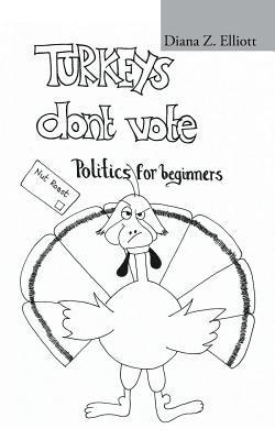 Turkeys Don't Vote