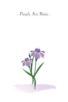 Purple Iris Notes