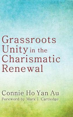 Grassroots Unity in the Charismatic Renewal
