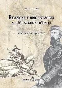 Reazione e brigantaggio nel Mezzogiorno d'Italia