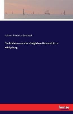 Nachrichten von der königlichen Universität zu Königsberg
