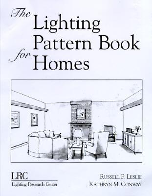 The Lighting Pattern Book for Homes