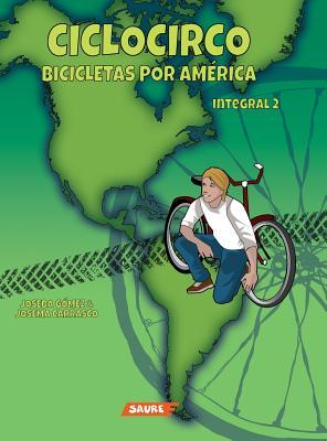 CICLOCIRCO. Bicicletas por América
