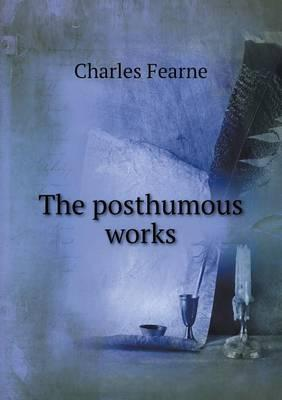 The Posthumous Works