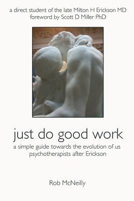Just Do Good Work