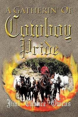 A Gatherin' of Cowboy Pride