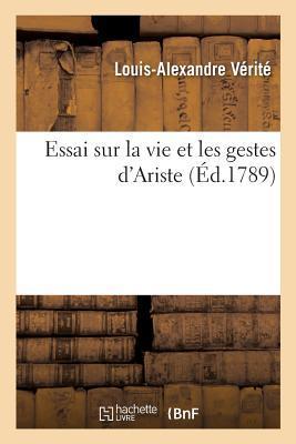 Essai Sur la Vie et les Gestes d'Ariste