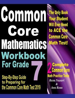 Common Core Mathematics Workbook For Grade 7