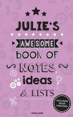 Julie's Awesome Book of Notes, Lists & Ideas