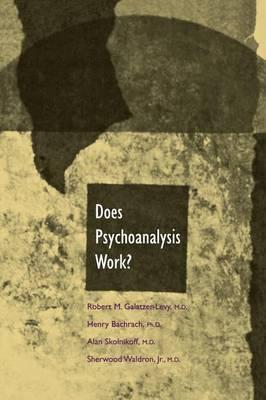 Does Psychoanalysis Work?