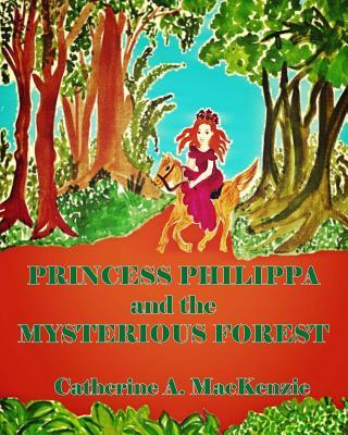 Princess Philippa and the Mysterious Forest
