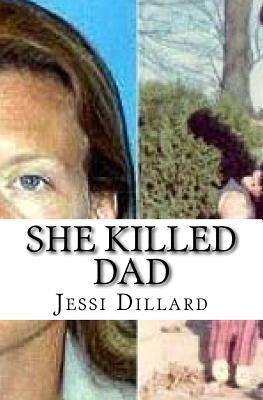 She Killed Dad