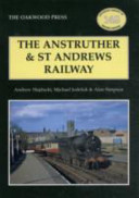 The Anstruther and St Andrews Railway