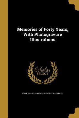 MEMORIES OF 40 YEARS W/PHOTOGR