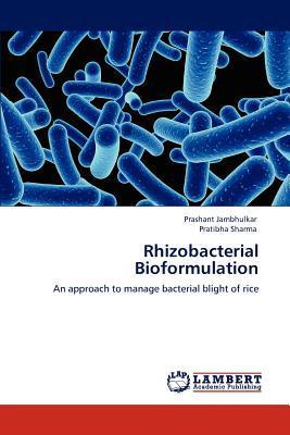 Rhizobacterial Bioformulation