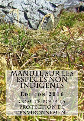 Manuel sur les espèces non indigènes. Édition 2016