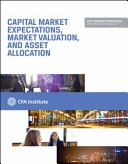 Capital Market Expectations Market Valuation and Asset Allocation