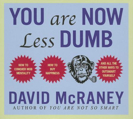 You Are Now Less Dum...