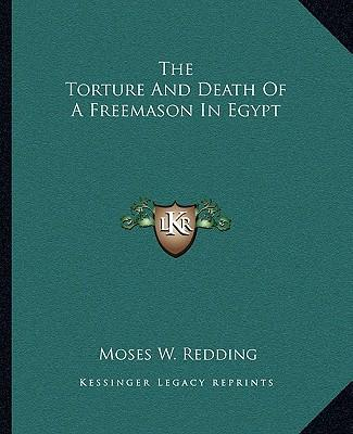 The Torture and Death of a Freemason in Egypt
