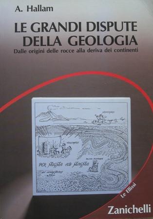 Le grandi dispute della geologia