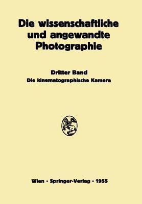 Die Kinematographische Kamera